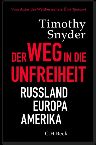 T. Snyder: Der Weg in die Unfreiheit