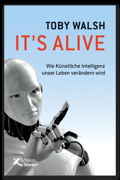 T. Walsh: It's alive