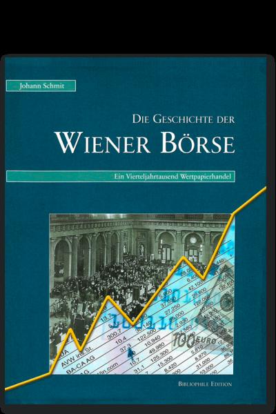 J. Schmit: Die Geschichte der Wiener Börse
