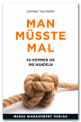 D. Multerer: Man müsste mal